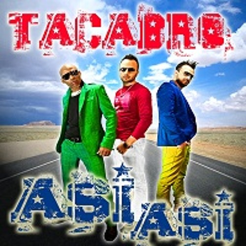 Tacabro - Asi asi (Giulietto Kronika & Deejay Trip extended)