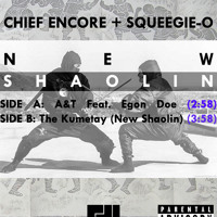 Cheif Encore x Squeegie O - A&T (ft. Egon Doe)/The Kumetay (New Shaolin)
