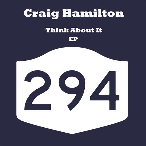 Craig Hamilton - Think About It (Original Mix)