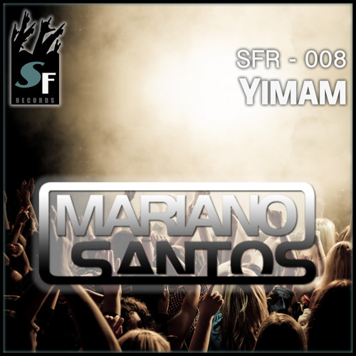 Yimam (Original Mix) - Mariano Santos by Swing Format Records