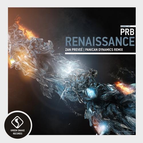 Prb - Rennaissance (Zan Preveé Remix)(Cut)