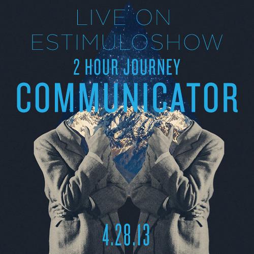 Communicator Live on EstimuloShow 4.28.13