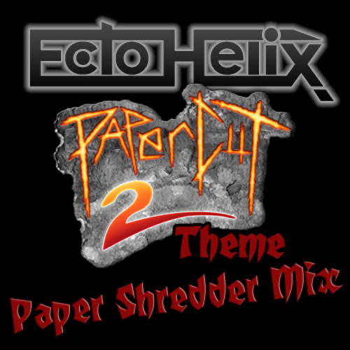 Paper Shredder (Papercut 2 theme remix) [Contest on 31st]