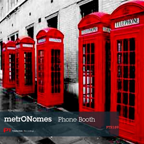 metrONomes - Phonebooth (Original Mix) - POLYTECHNIC RECORDINGS (Preview)