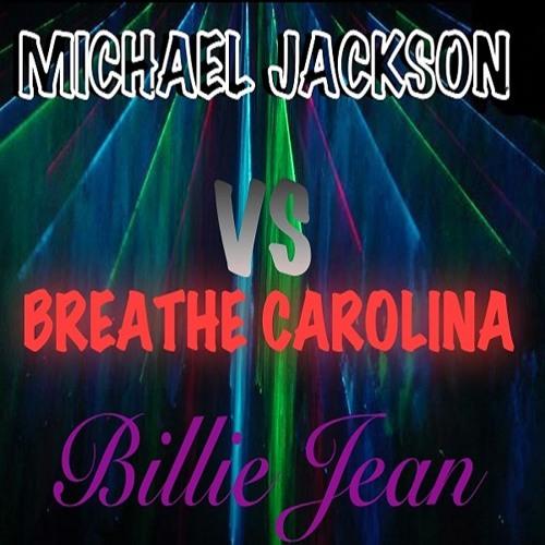 Billie Jean (Original vs Cover)(Michael Jackson vs Breathe Carolina)