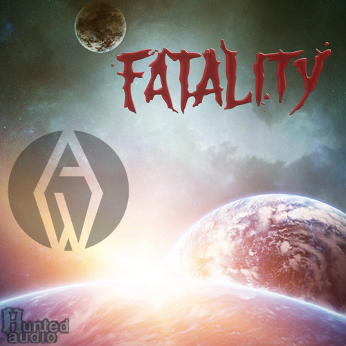 FATALITY (OUT NOW ON Hunted Audio)
