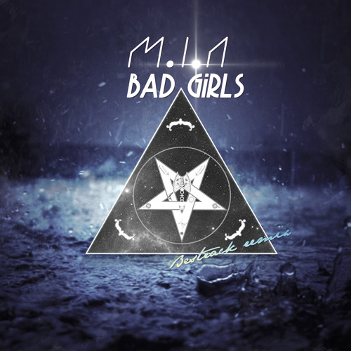 M.I.A - Bad girls (Bestrack remix)