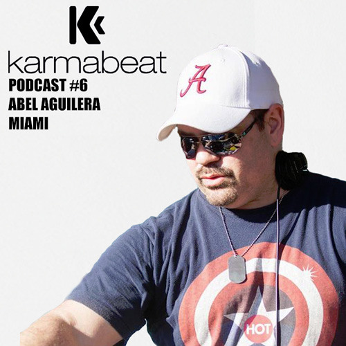 Podcast # 6 by Abel Aguilera (Miami)
