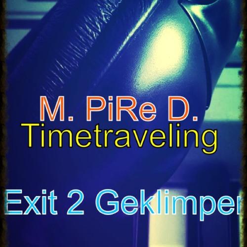 Timetraveling Exit 2 -- Geklimper REMIX -- NEU