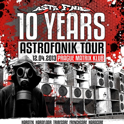 Dave.LXR-Astrofonik 10 years tour mix (live recording)