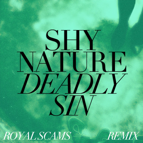 Deadly Sin (Royal Scams Remix)