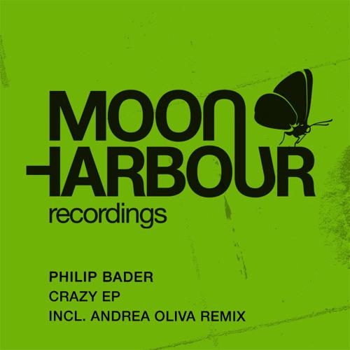 Philip Bader - Crazy (Andrea Oliva) (MHD011)