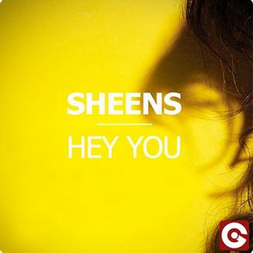 Sheens - Hey You (COMON Paradise Mix Edit) - Out on EGO Rec. this summer