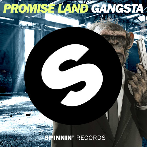 Promise Land - Gangsta (Radio Edit) [Available May 20]