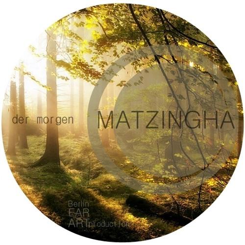 MATZINGHA - der morgen (original) [FREE DOWNLOAD]