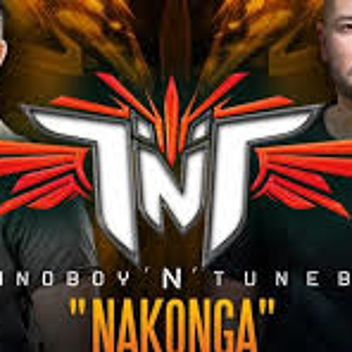 TNT aka Technoboy 'N' Tuneboy  NAKONGA  official preview