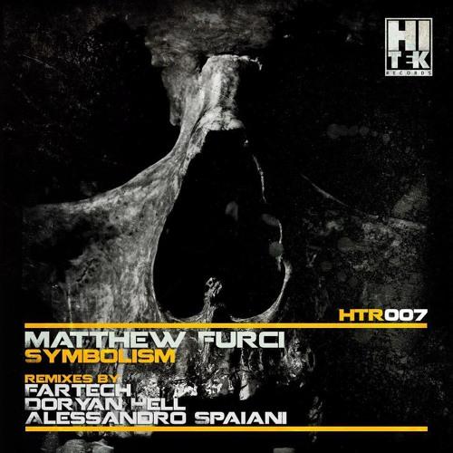 Matthew Furci - Symbolism (Doryan Hell Remix)