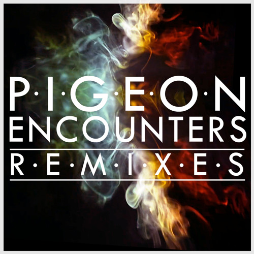 Encounters (Airwolf Remix) - Pigeon