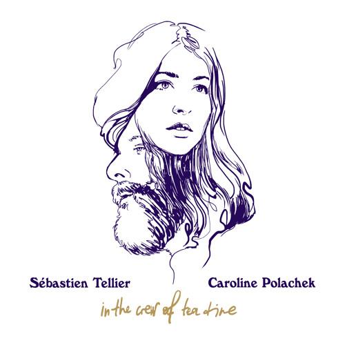 Sebastien Tellier & Caroline Polachek - In The Crew Of Tea Time