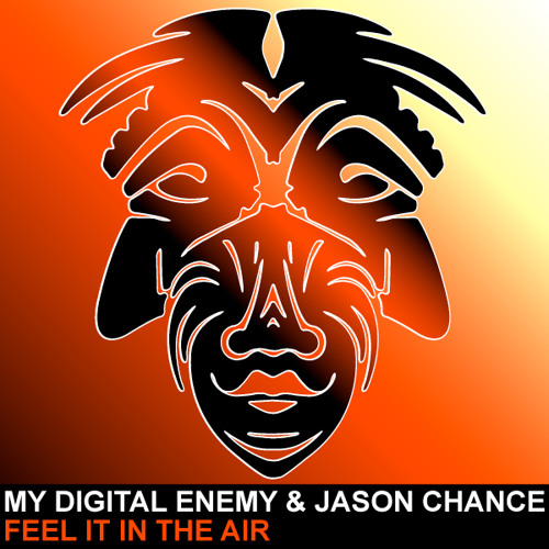 My Digital Enemy & Jason Chance - Feel It In The Air [ZULU] PREVIEW