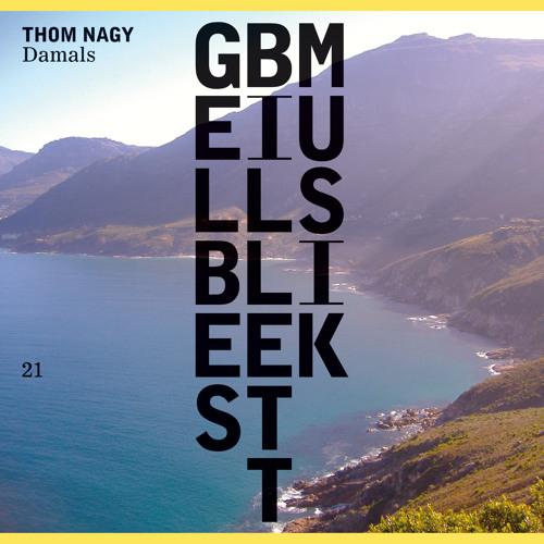 Thom Nagy · Anvari · Gelbes Billett Musik 021