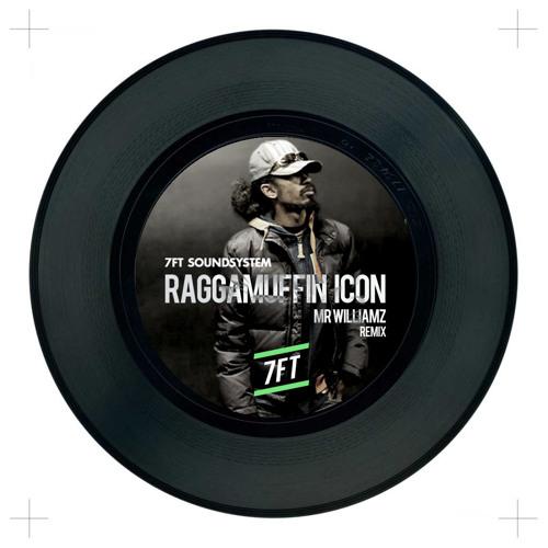MR WILLIAMZ - RAGGAMUFFIN ICON - Reggae Toybox [ JPN ] [ 7FT REMIX ]