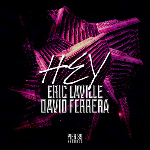 Eric Laville & David Ferrera - Hey (Radio Edit)
