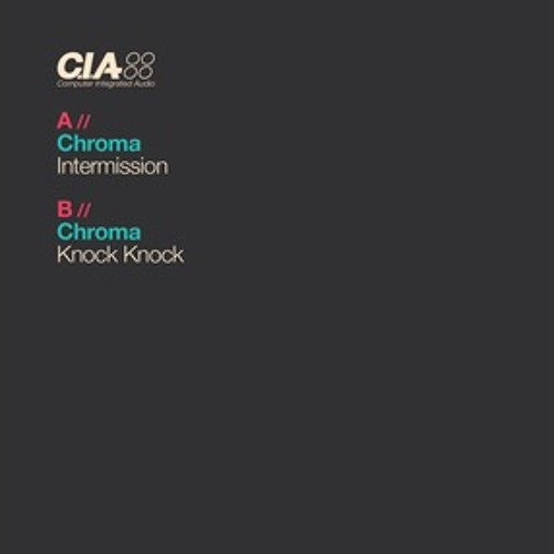 CHROMA ; INTERMISSION (CIAUK005)