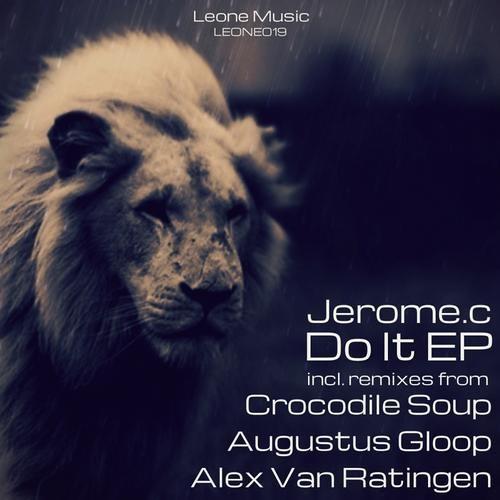 Jerome.c-Do it (Alex van Ratingen Remix Cut) [Leone Music]
