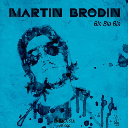 Martin Brodin - Trapeze Disco (from the album Bla Bla Bla) (snippet)