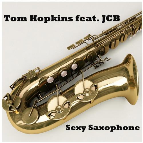Tom Hopkins feat JCB - Sexy Saxophone ( Original Mix )