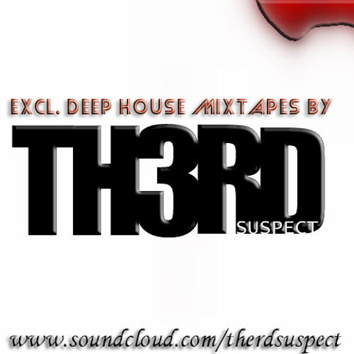 Eclu.Deep House Mixtapes by Therd Suspect