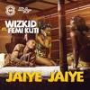 WizKid Feat.Femi Kuti - JaiyeJaiye