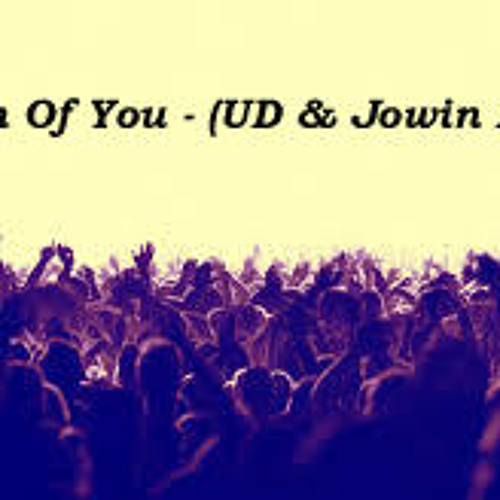 UD & Jowin - Dream of You - Remix - Full Version Out Now - Free Download