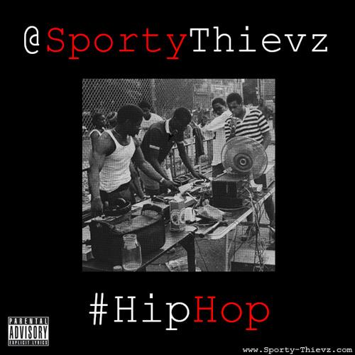 Hip Hop Thievz - Sporty Thievz feat Big Dev Prod. by King Kirk