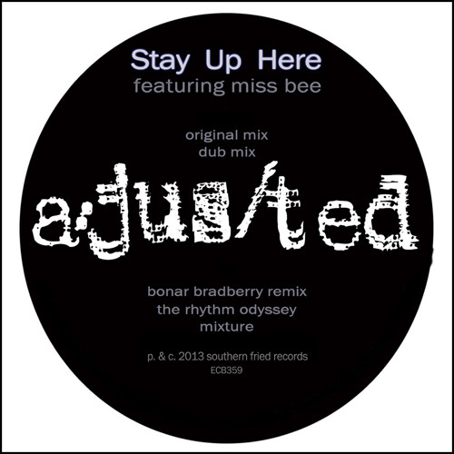 A/Jus/Ted feat. Miss Bee: Stay Up Here (Southern Fried Records)