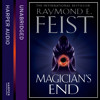 Magician's End by Raymond E. Feist, Read by Peter Joyce