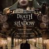 Death of a Shadow - Theme