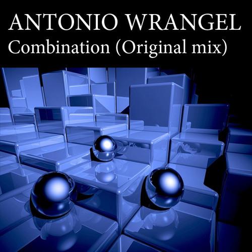 Antonio Wrangel  – Сombination (Original mix)