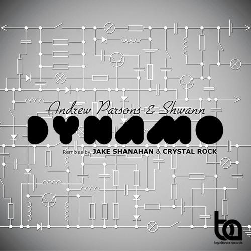 BA170 - Andrew Parsons & Shwann - Dynamo Inc / Jake Shanahan & Crystal Rock Remix