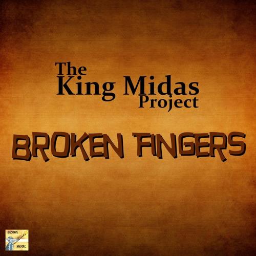 The King Midas Project - Broken Fingers