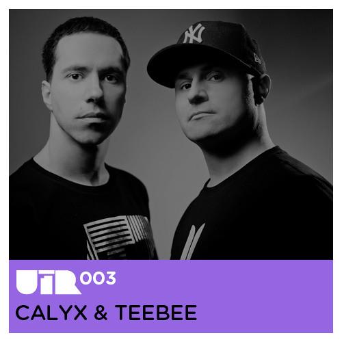 UTR Mix 003 - Calyx & Teebee
