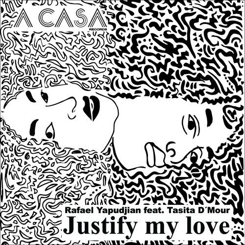 Rafael Yapudjian Feat Tasita D Mour - Justify My Love (Rafael Yapudjian Rework)