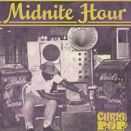 Chrispop - midnite hour