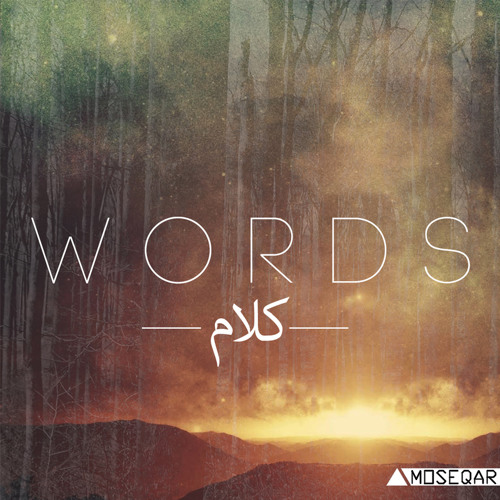 Moseqar - Words