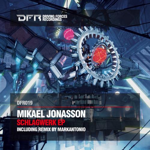 Mikael Jonasson - Schlagwerk_Markantonio Remix -DFR019