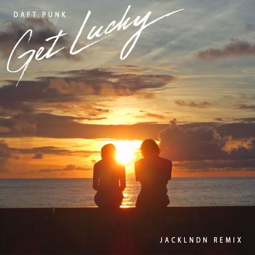 Daft Punk - Get Lucky (JackLNDN Remix)