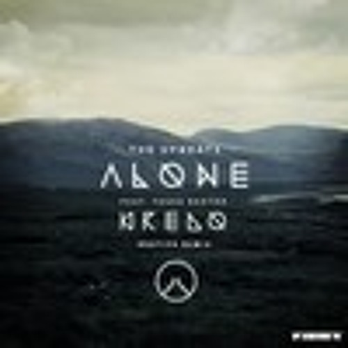 The Upbeats - Alone ft. Tasha Baxter (Kredo Bootleg) [FREE DOWNLOAD]