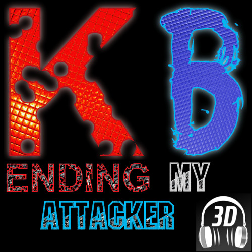 Ending My Attacker (3D Binaural Mix)