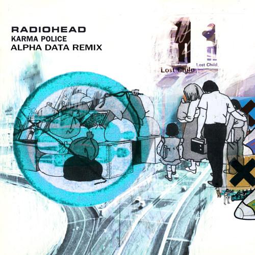 Radiohead - Karma Police (Alpha Data Remix) (Teaser)